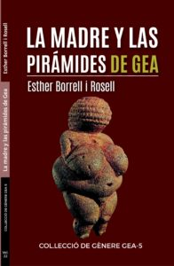 1582191145282_CUBIERTA La Madre y las piramides de Gea _2EDICION_15x24-01_1582109227217-1